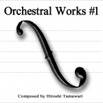 Orchestral Works #1